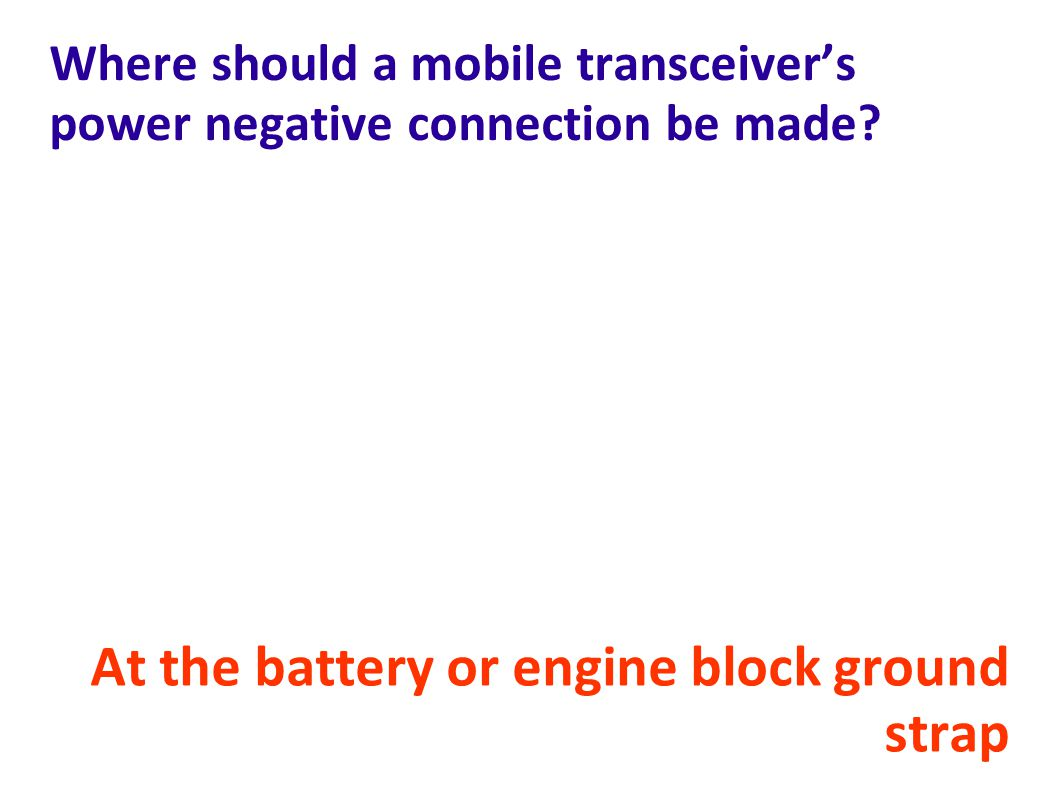 Where should a mobile transceiver's power negative connection be made