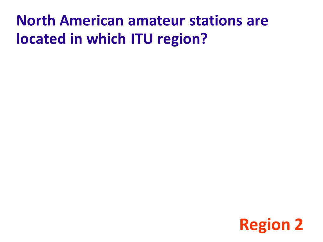 North American amateur stations are located in which ITU region