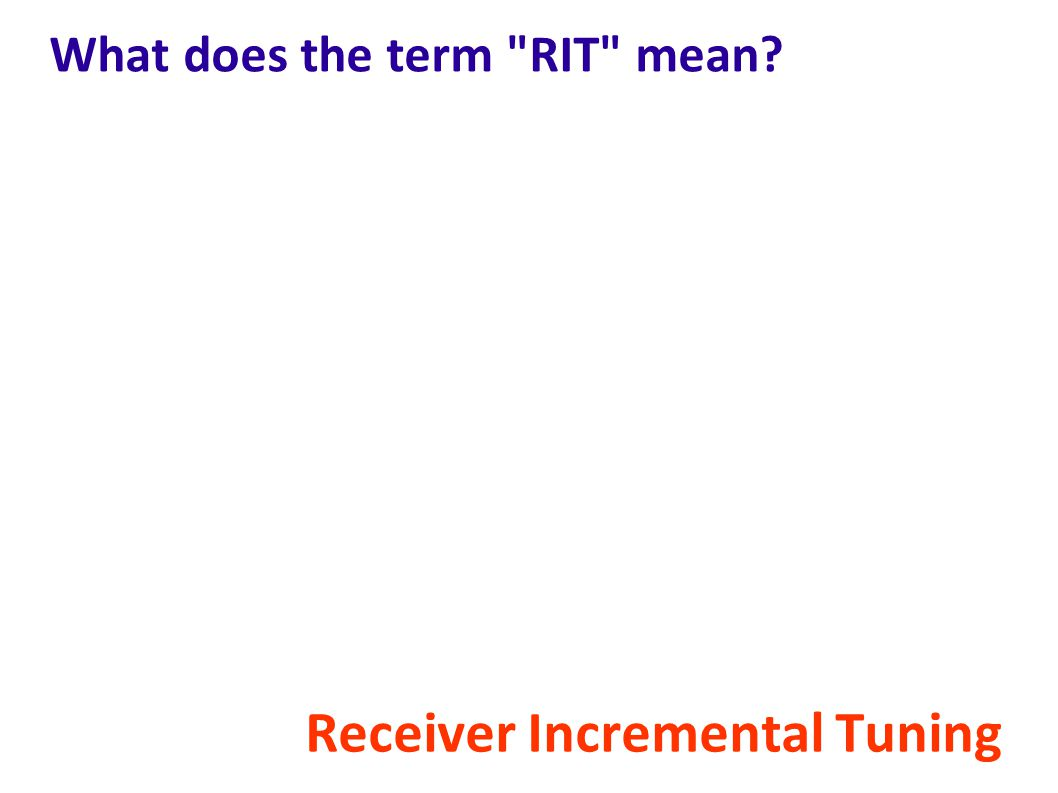 What does the term RIT mean