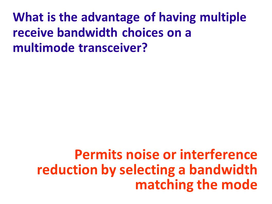 What is the advantage of having multiple receive bandwidth choices on a multimode transceiver