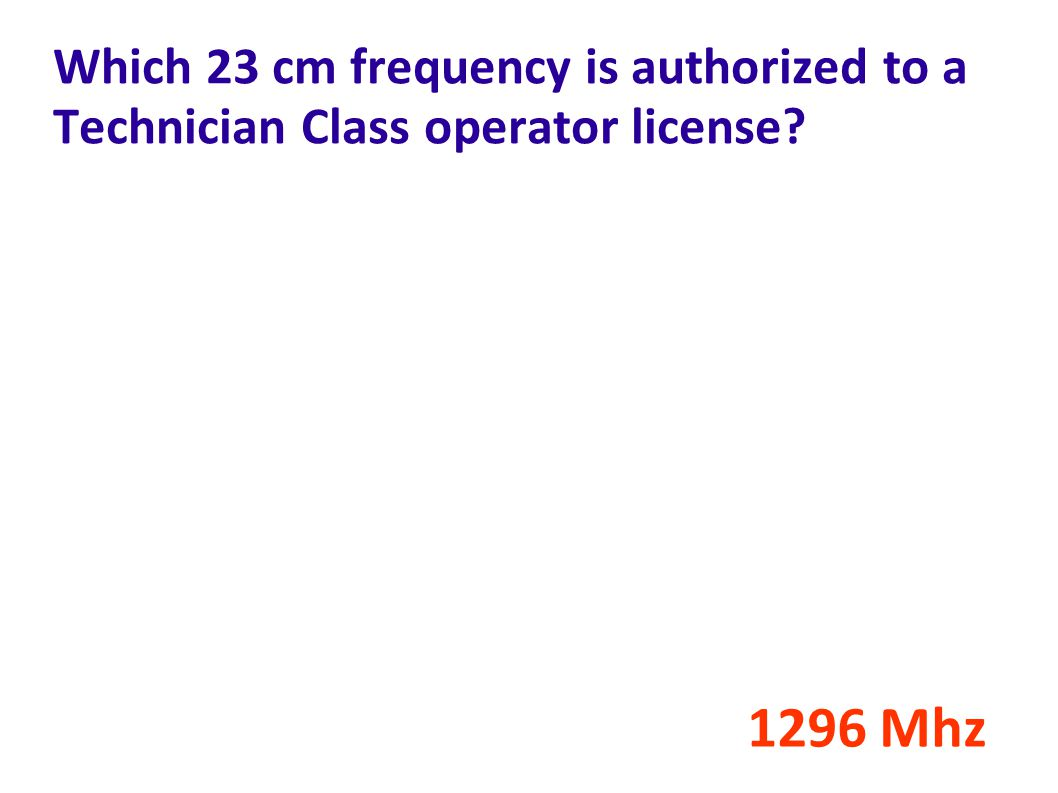 Which 23 cm frequency is authorized to a Technician Class operator license