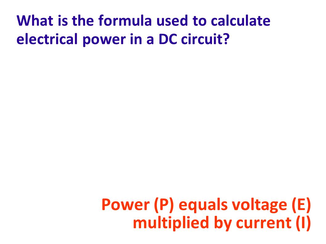 Power (P) equals voltage (E) multiplied by current (I)