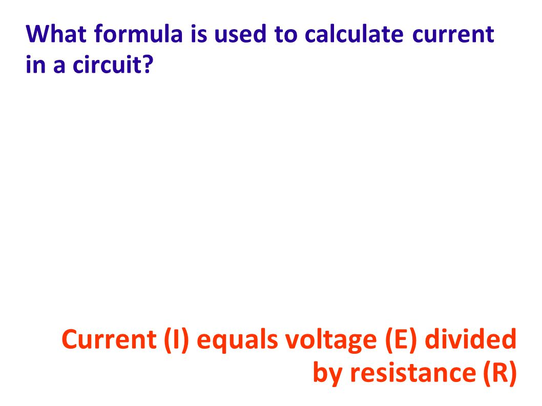 What formula is used to calculate current in a circuit