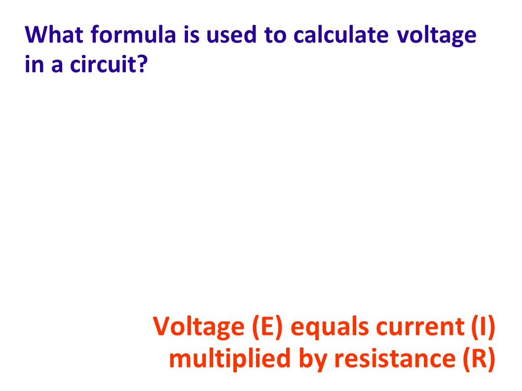 What formula is used to calculate voltage in a circuit