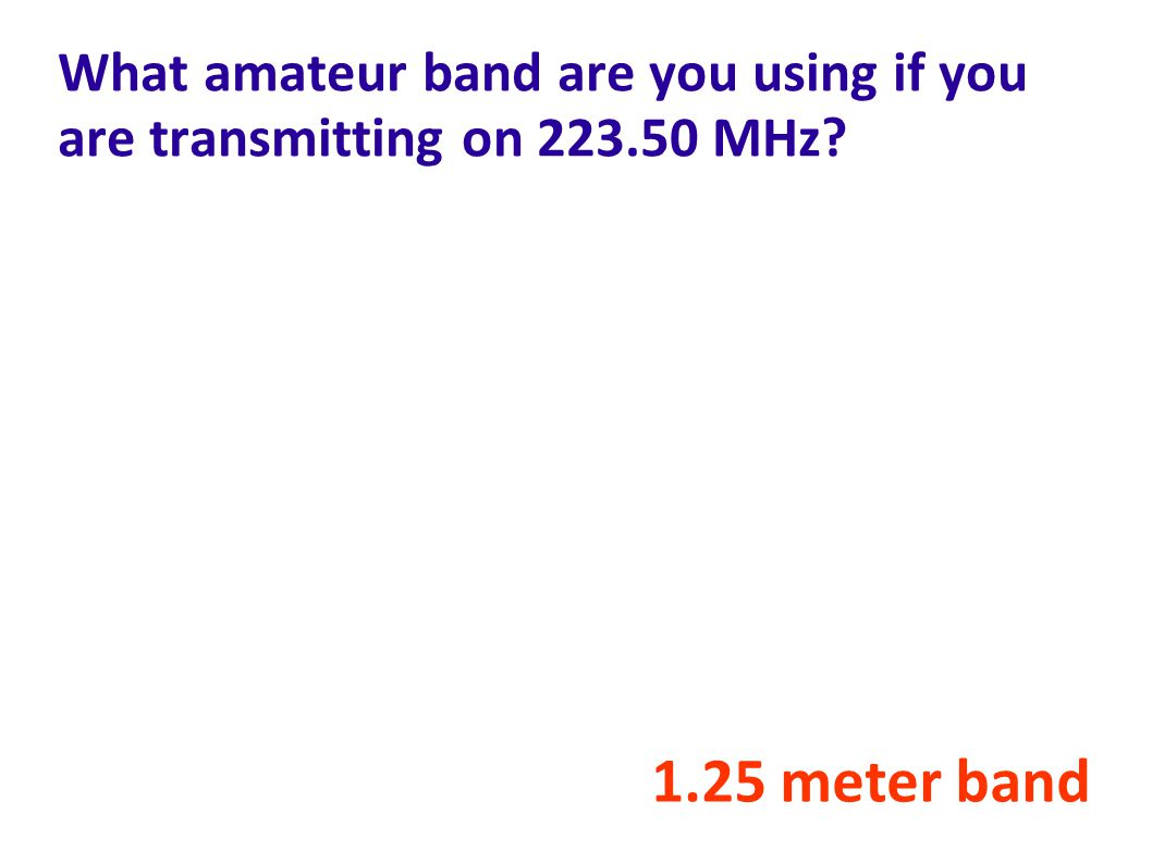 What amateur band are you using if you are transmitting on 223.50 MHz