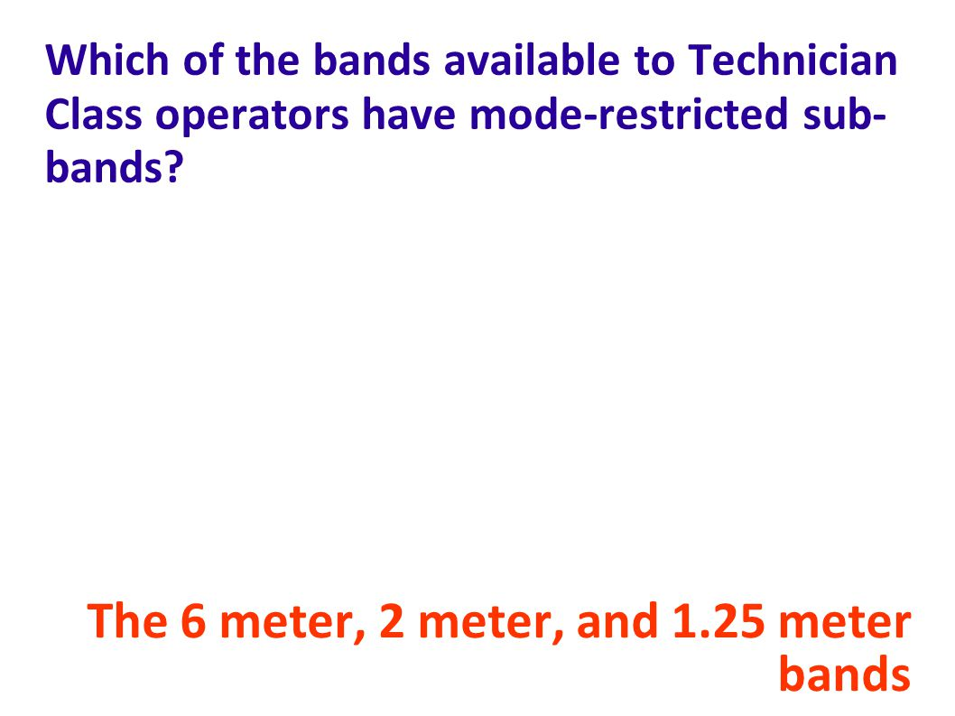 The 6 meter, 2 meter, and 1.25 meter bands