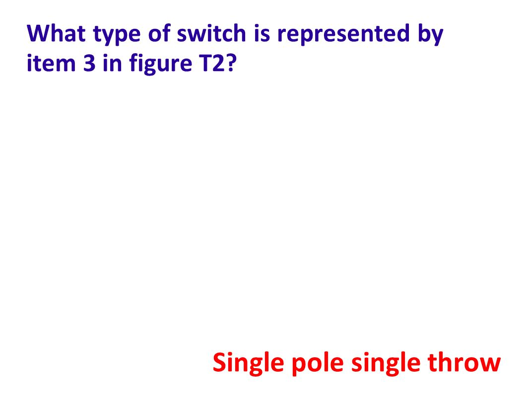 What type of switch is represented by item 3 in figure T2