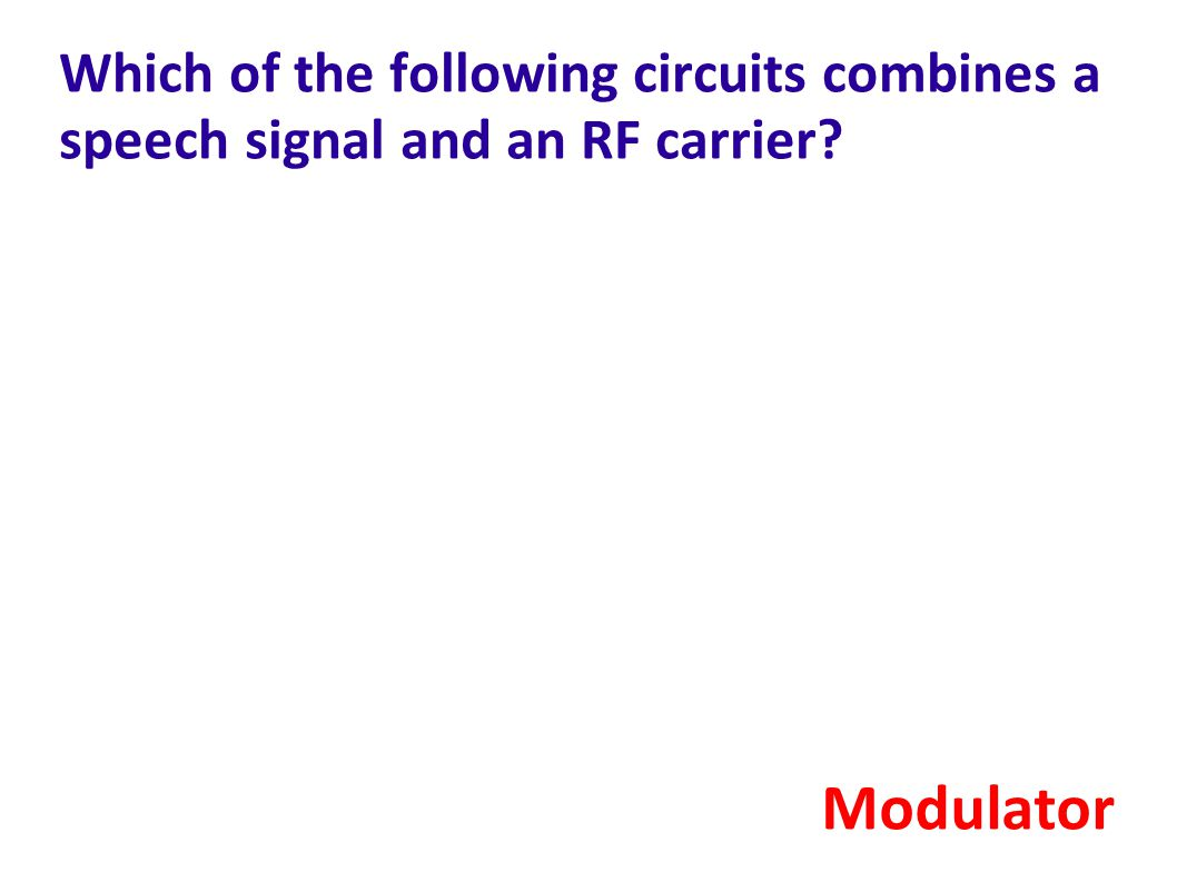 Which of the following circuits combines a speech signal and an RF carrier