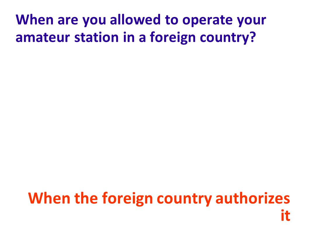 When the foreign country authorizes it