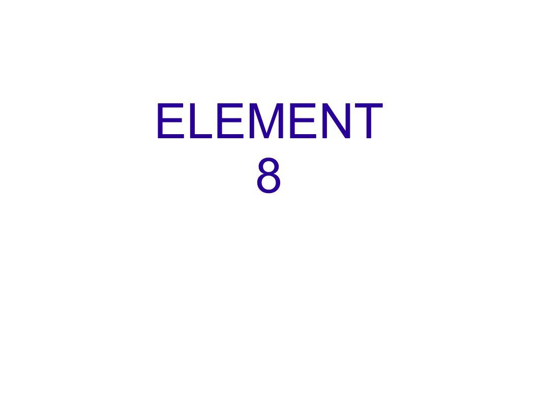 ELEMENT 8