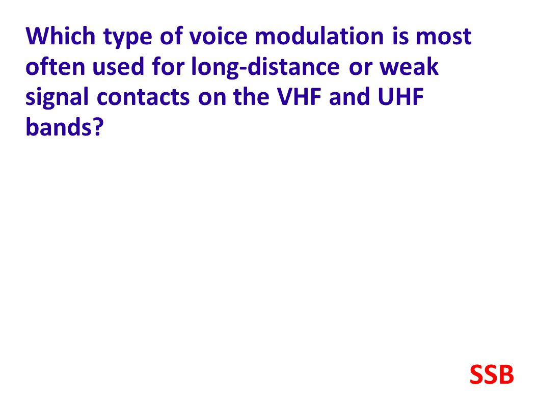 Which type of voice modulation is most often used for long-distance or weak signal contacts on the VHF and UHF bands