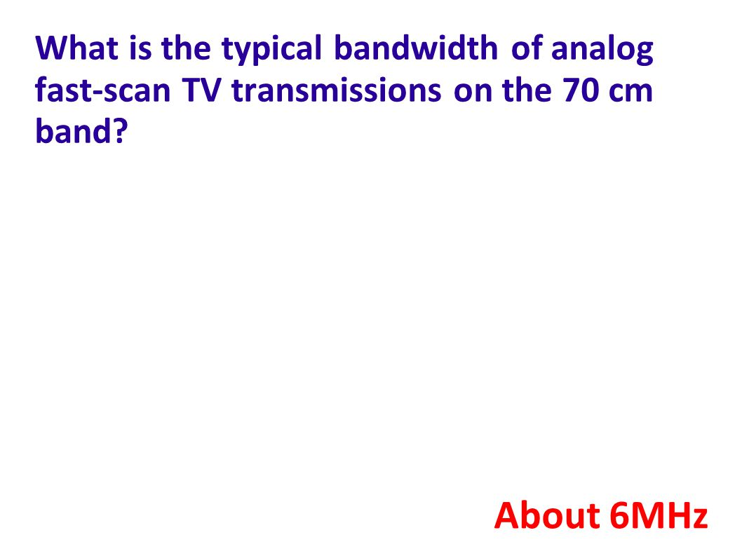 What is the typical bandwidth of analog fast-scan TV transmissions on the 70 cm band