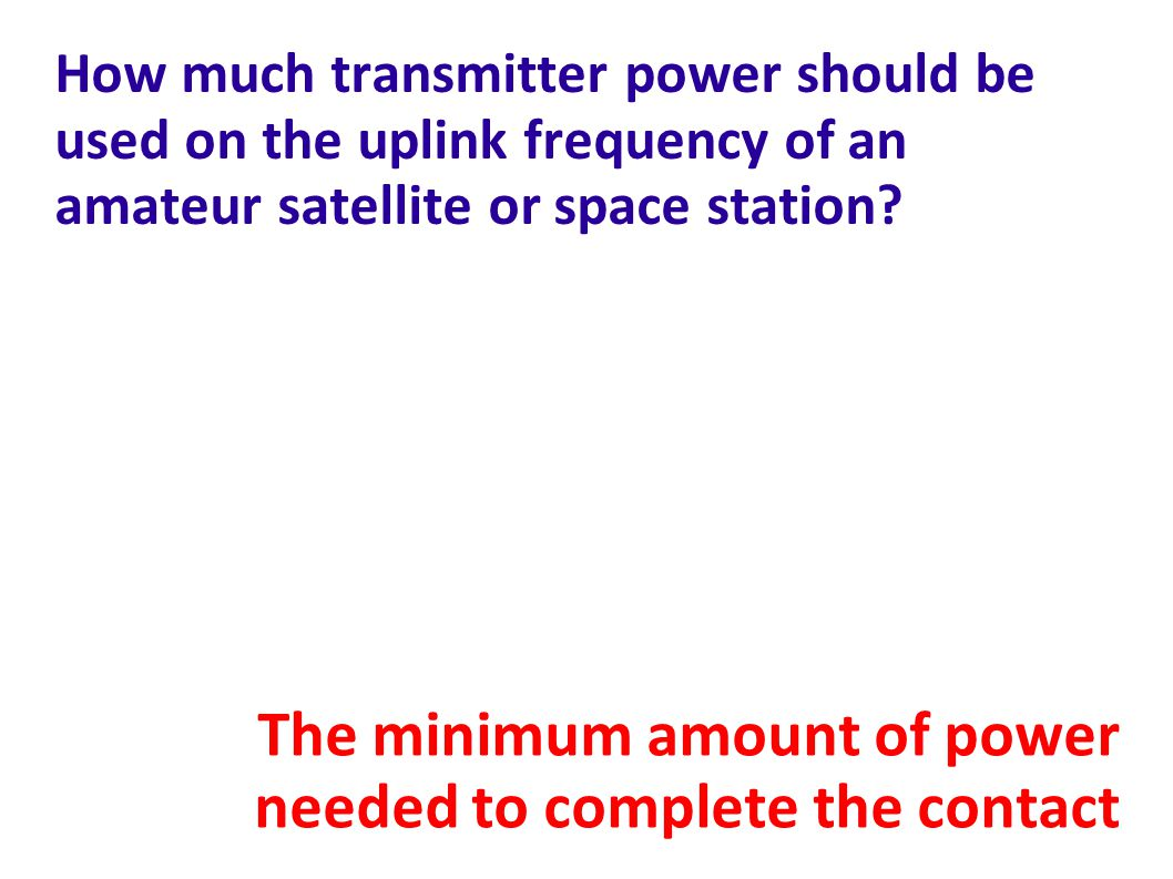 The minimum amount of power needed to complete the contact