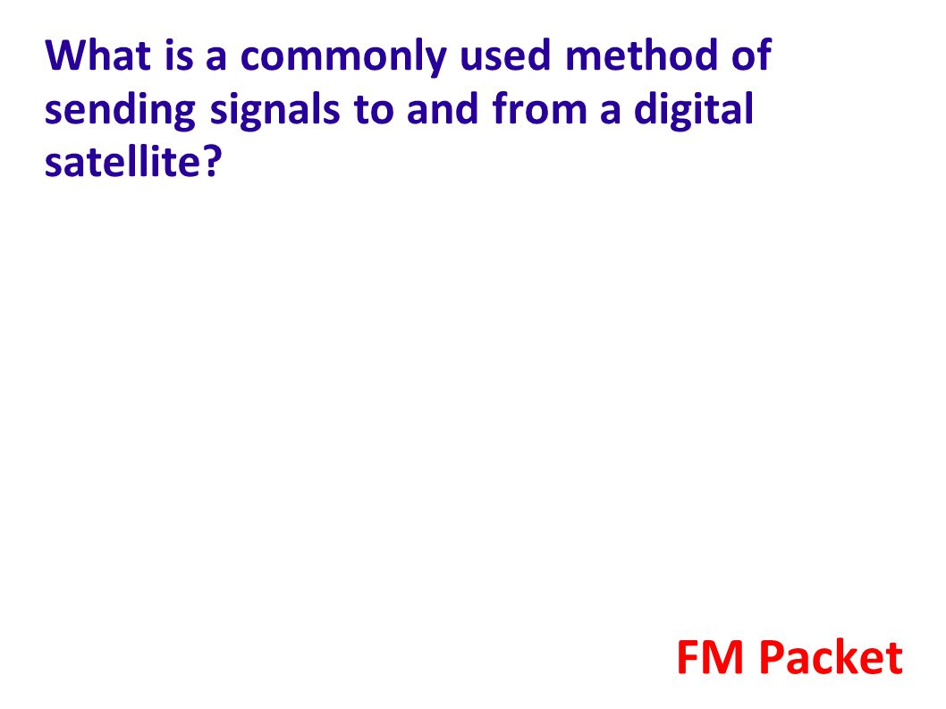 What is a commonly used method of sending signals to and from a digital satellite