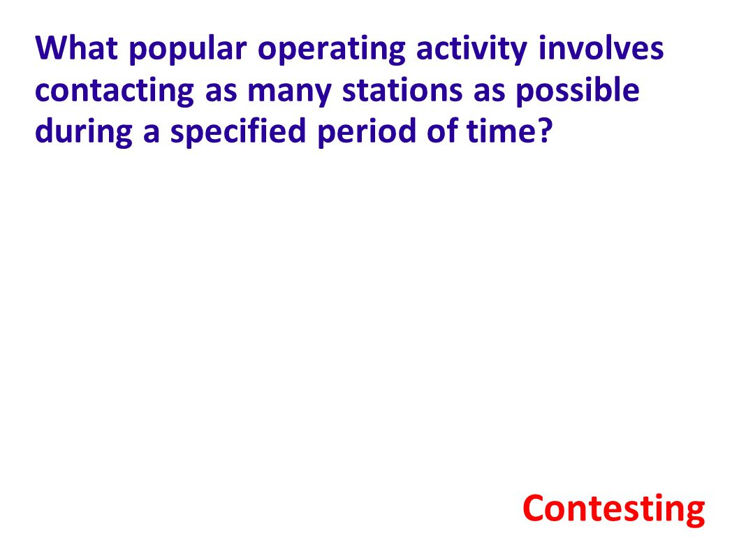 What popular operating activity involves contacting as many stations as possible during a specified period of time