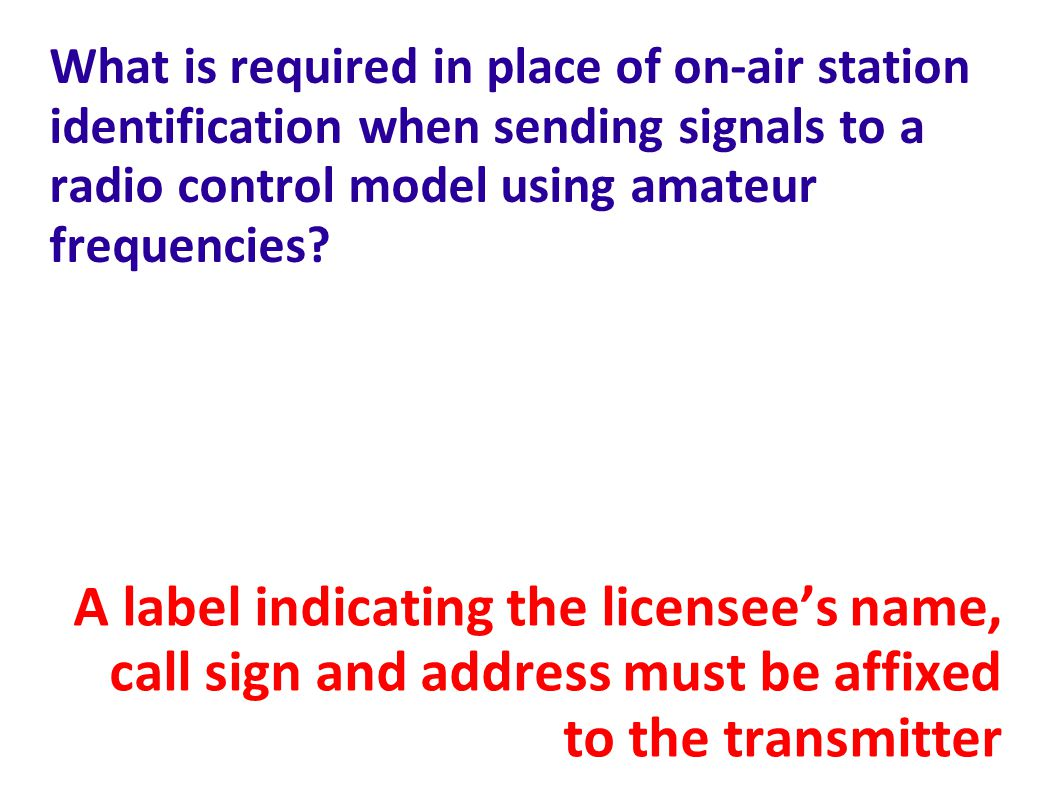 What is required in place of on-air station identification when sending signals to a radio control model using amateur frequencies