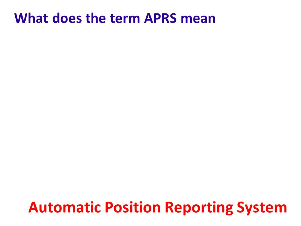 What does the term APRS mean