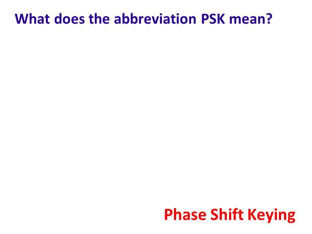 What does the abbreviation PSK mean
