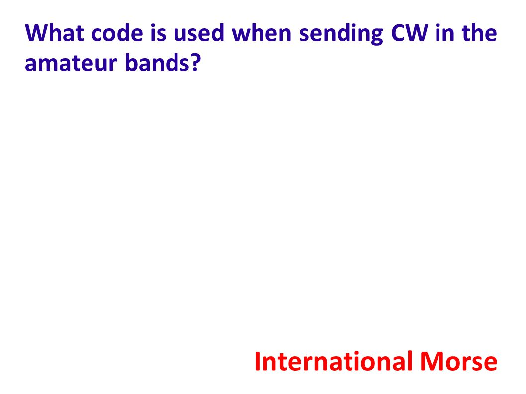 What code is used when sending CW in the amateur bands