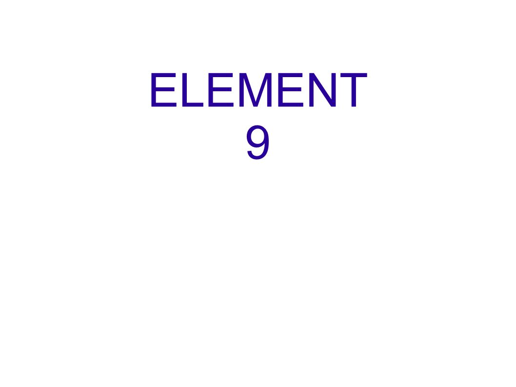 ELEMENT 9