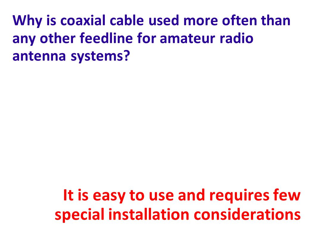 It is easy to use and requires few special installation considerations