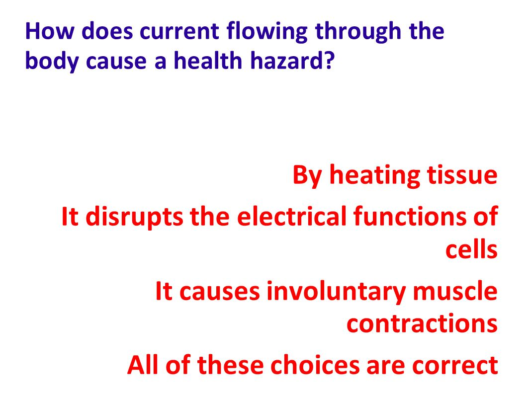 How does current flowing through the body cause a health hazard