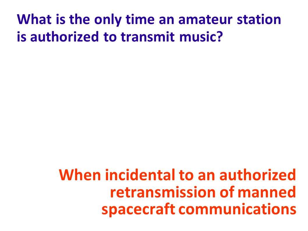 What is the only time an amateur station is authorized to transmit music