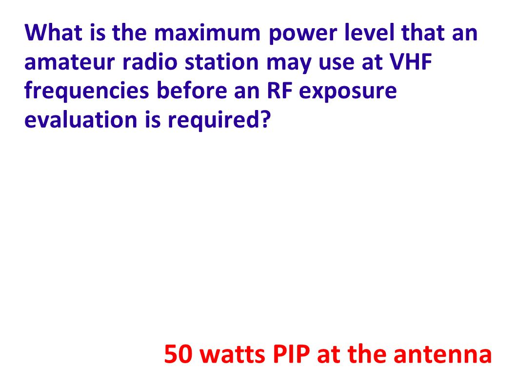 50 watts PIP at the antenna