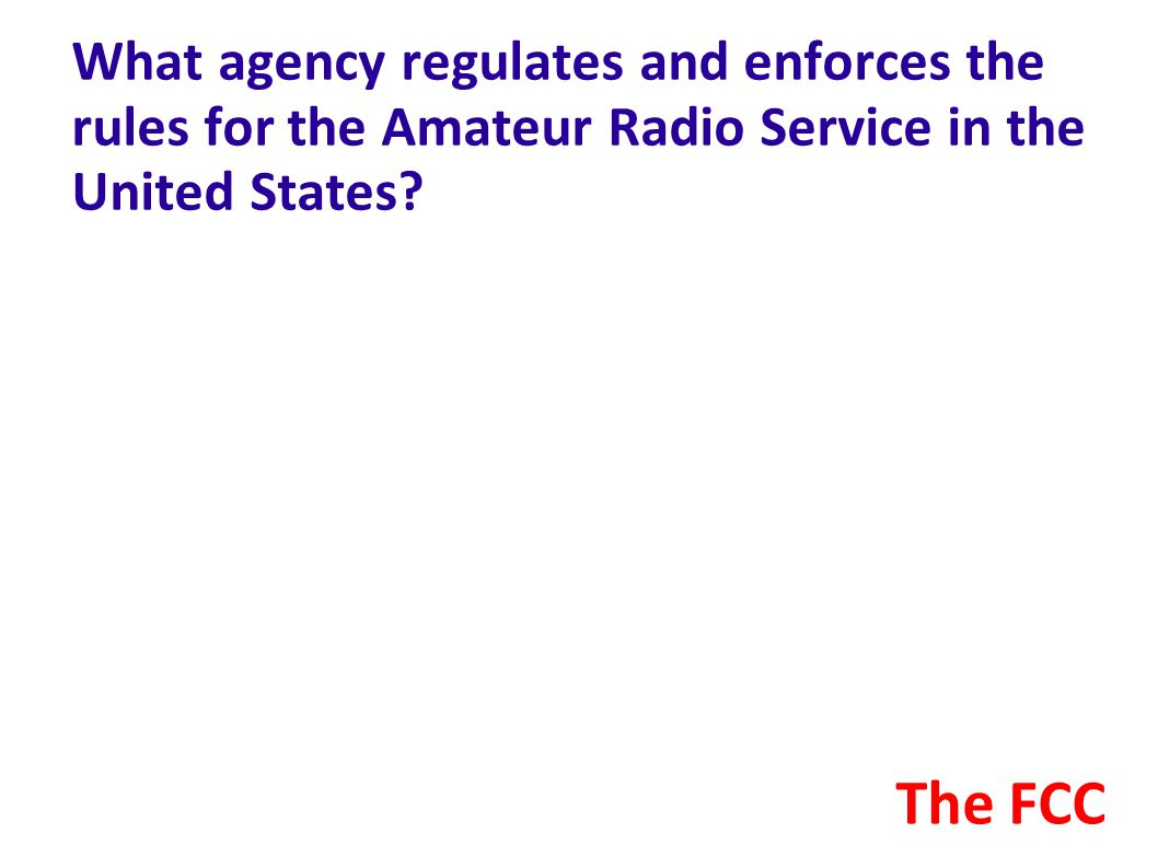 What agency regulates and enforces the rules for the Amateur Radio Service in the United States