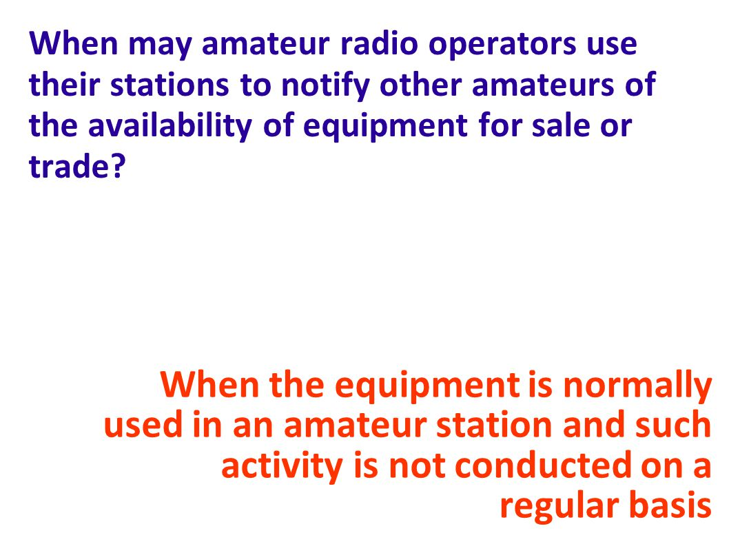 When may amateur radio operators use their stations to notify other amateurs of the availability of equipment for sale or trade