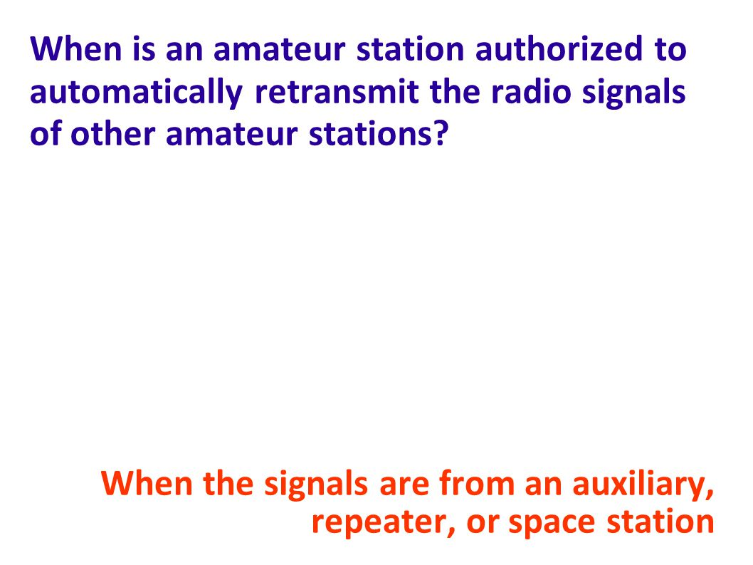 When is an amateur station authorized to automatically retransmit the radio signals of other amateur stations