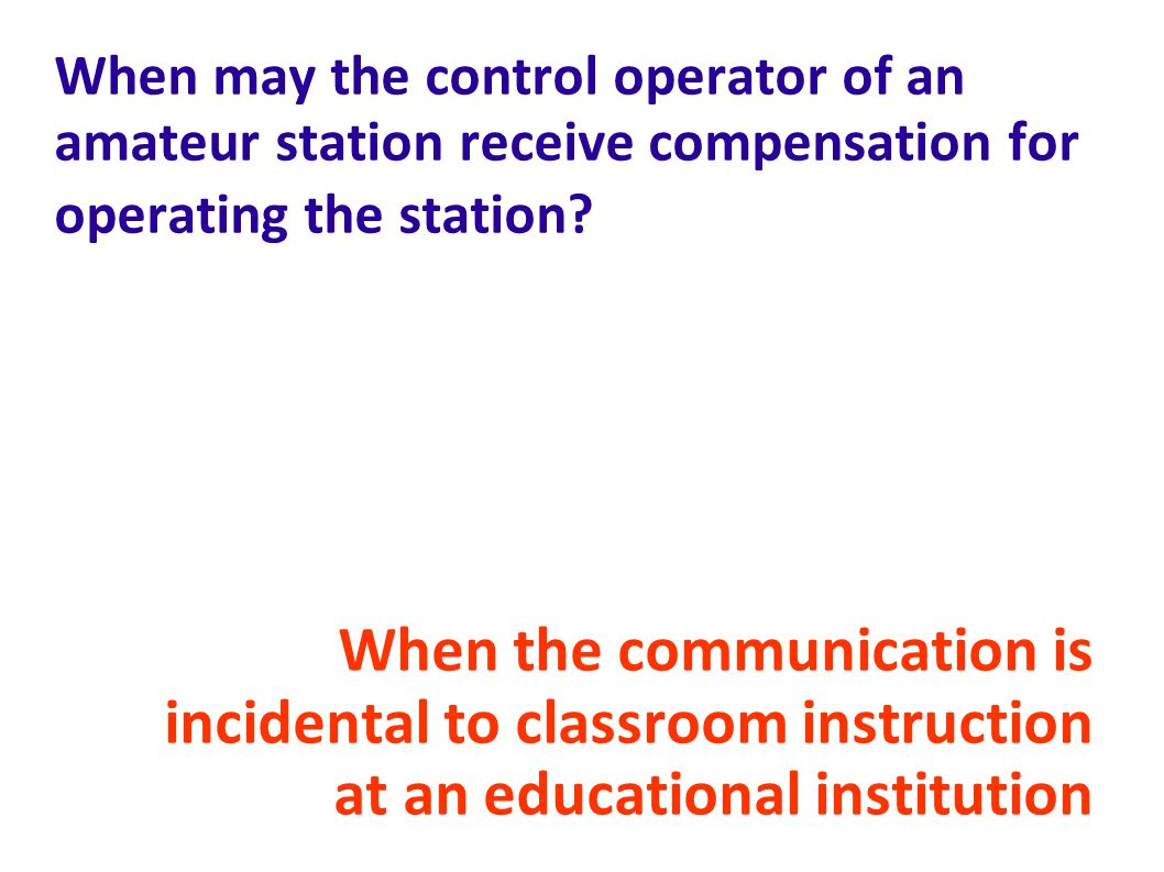 When may the control operator of an amateur station receive compensation for operating the station