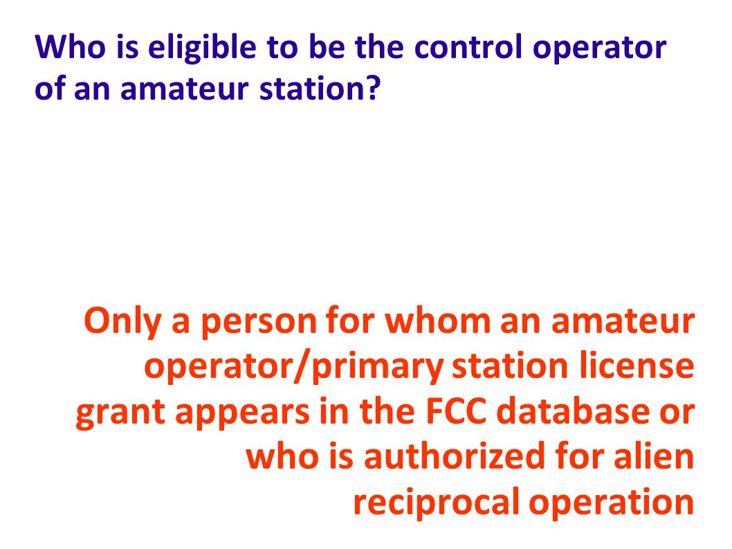 Who is eligible to be the control operator of an amateur station
