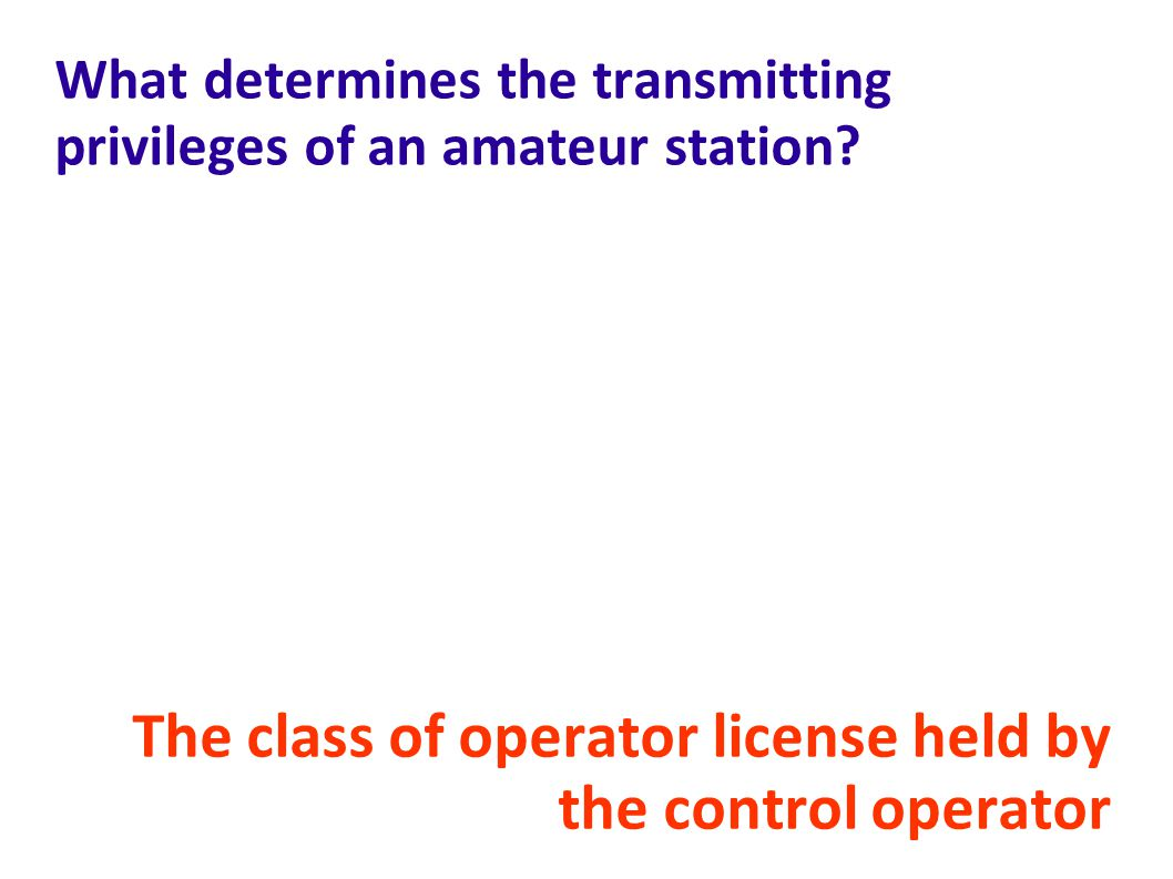 What determines the transmitting privileges of an amateur station