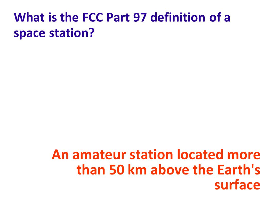 What is the FCC Part 97 definition of a space station