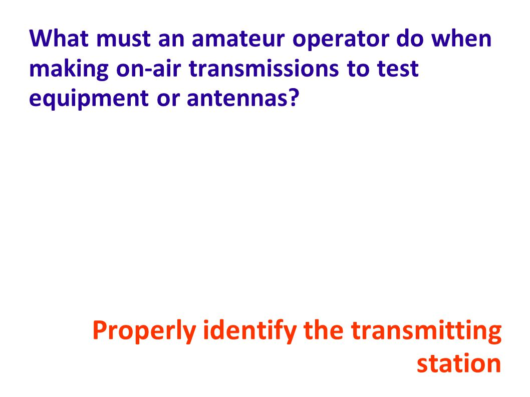 Properly identify the transmitting station