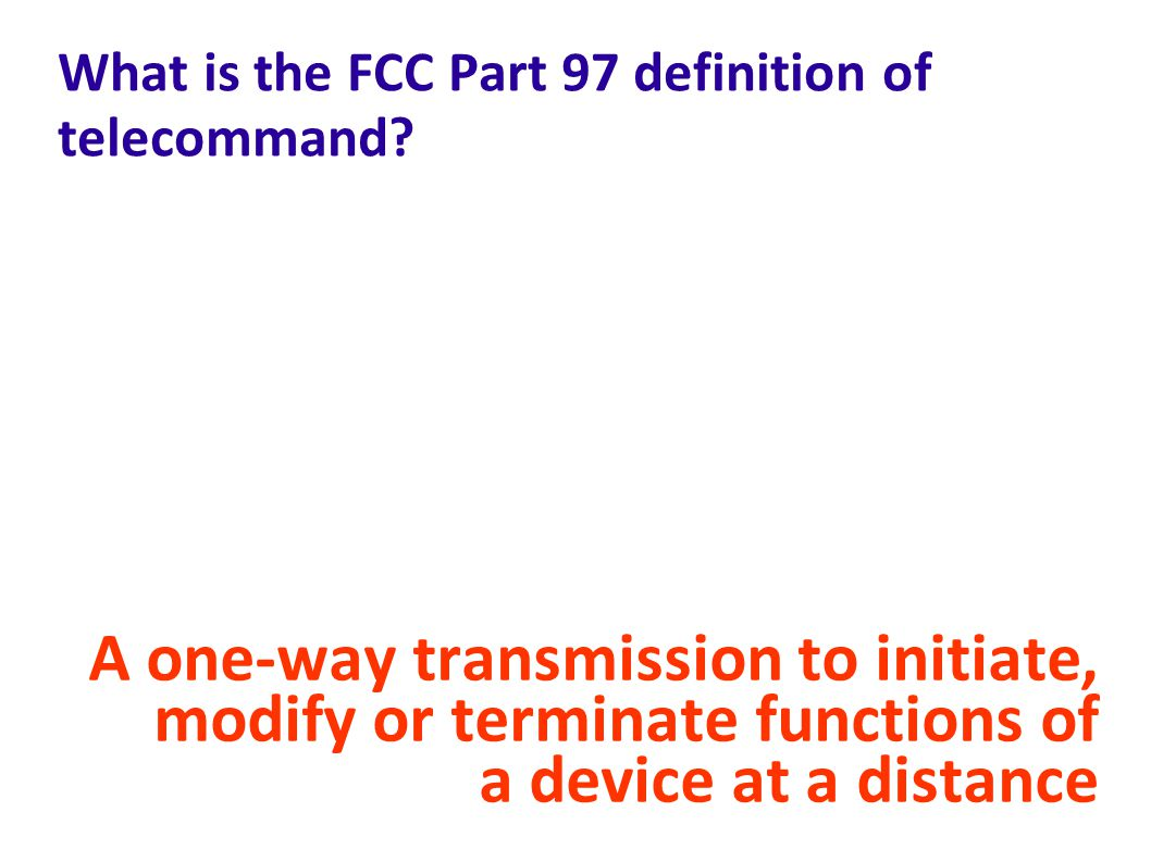 What is the FCC Part 97 definition of telecommand