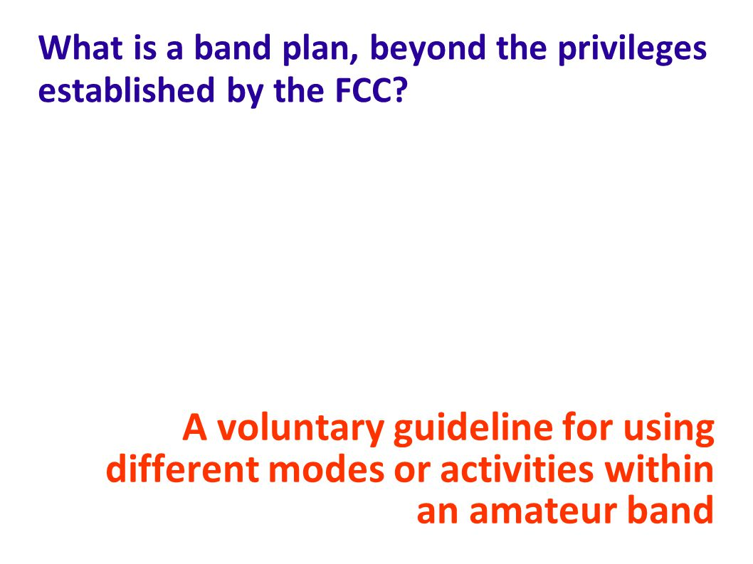 What is a band plan, beyond the privileges established by the FCC