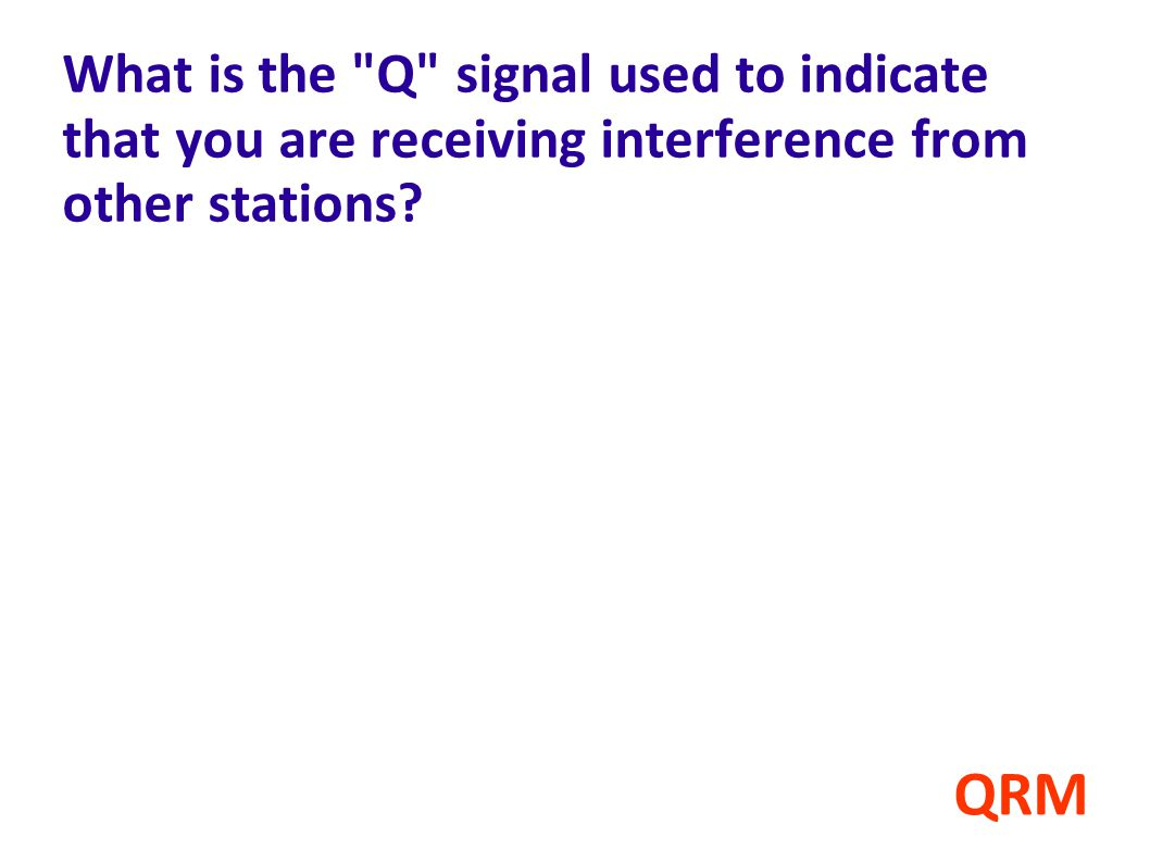 What is the Q signal used to indicate that you are receiving interference from other stations
