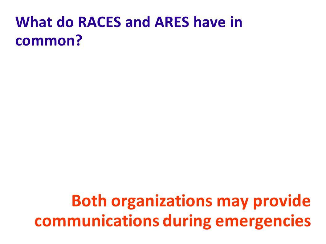 What do RACES and ARES have in common