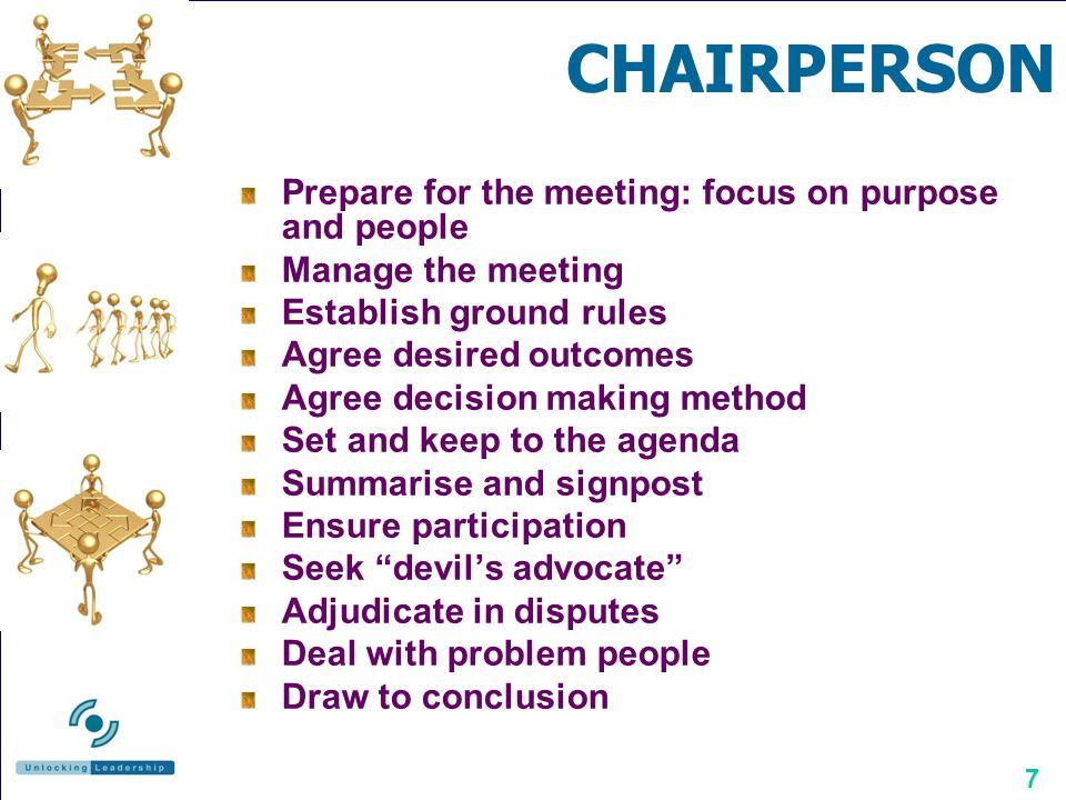 CHAIRPERSON Prepare for the meeting: focus on purpose and people