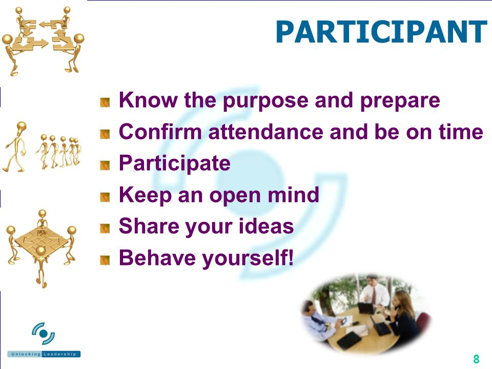 PARTICIPANT Know the purpose and prepare