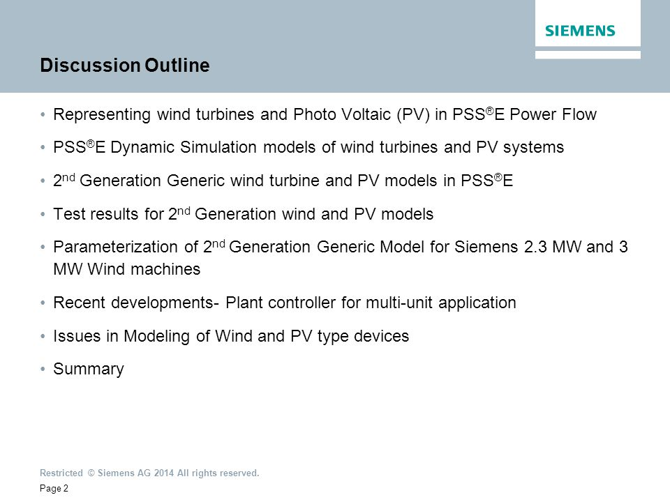 Discussion Outline Representing wind turbines and Photo Voltaic (PV) in PSS®E Power Flow.