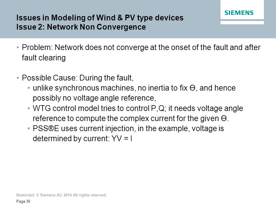 Issues in Modeling of Wind & PV type devices Issue 2: Network Non Convergence