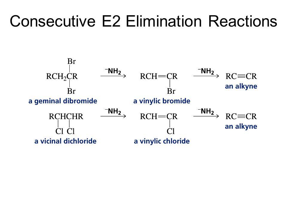 Consecutive E2 Elimination Reactions
