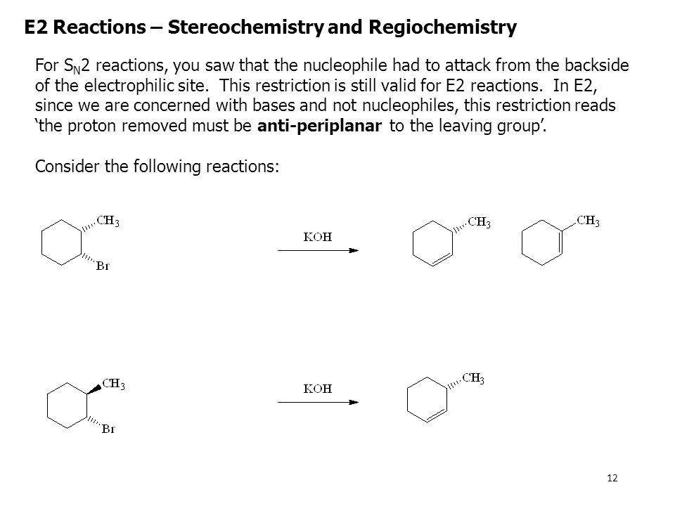 E2 Reactions – Stereochemistry and Regiochemistry
