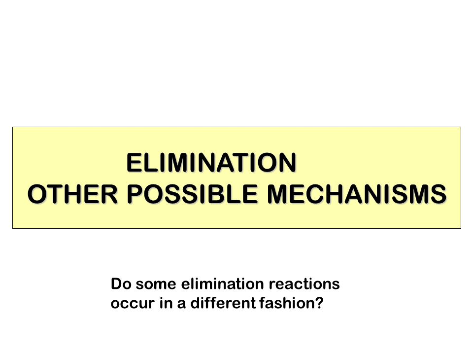 OTHER POSSIBLE MECHANISMS
