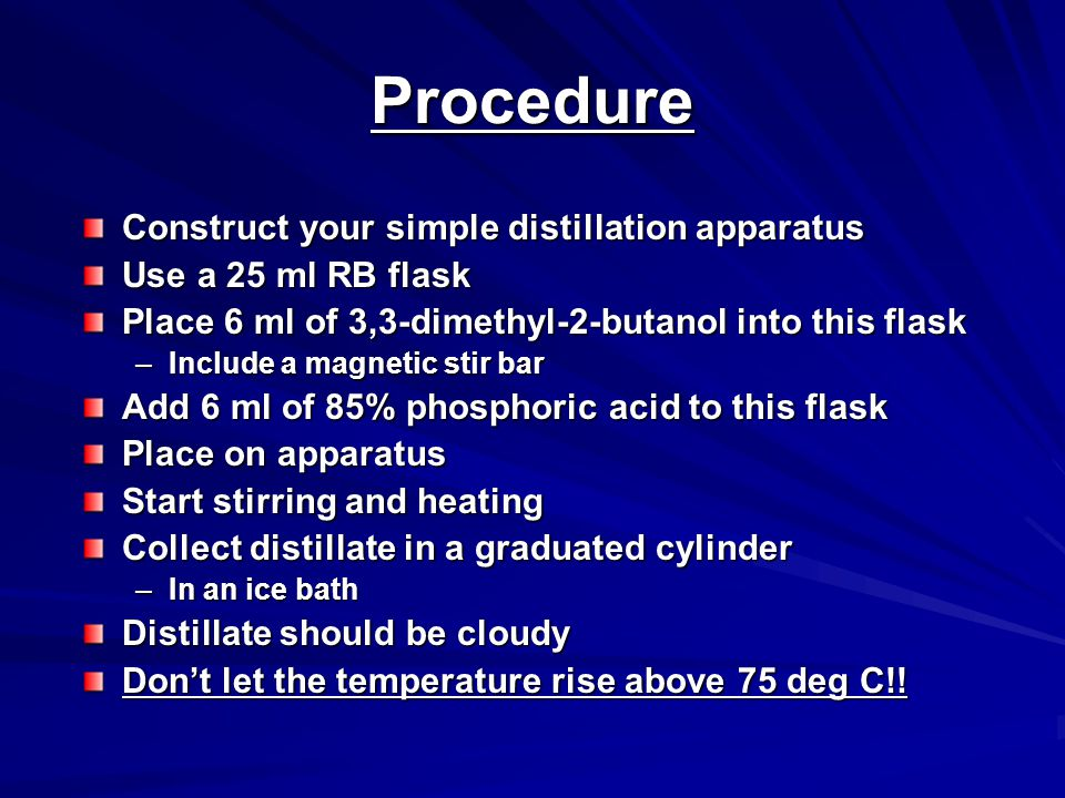 Procedure Construct your simple distillation apparatus