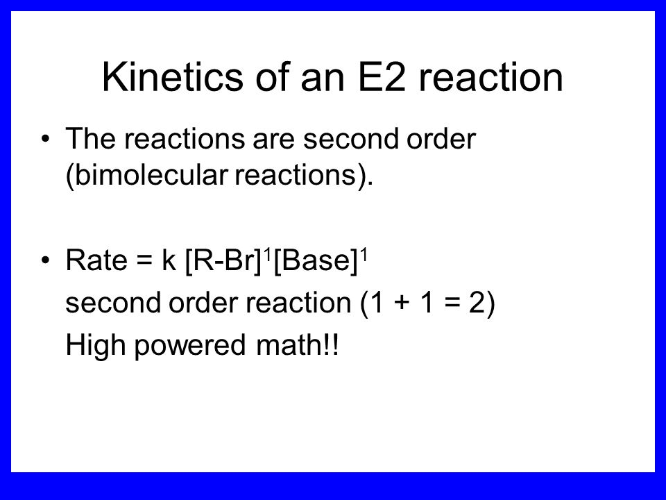 Kinetics of an E2 reaction