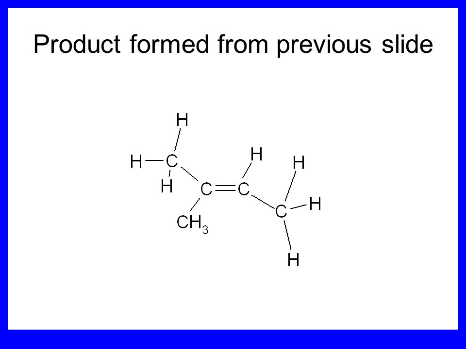 Product formed from previous slide